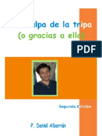 Daniel Albarrán, Por culpa de la tripa ( o gracias a ella) - Segunda Edición
