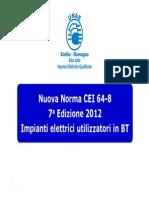 Presentazione Nuova CEI 64-8 CNA