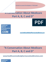 A Conversation About Medicare Part A,B,C and D