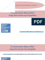A Conversation About LTACs (Long Term Acute Care Hospitals)