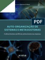 A Fórmula Evolutiva da Vida (auto-organizacao-de-sistemas-e-metassistemas)