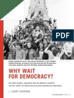 Larry Diamond - Why Wait for Democracy
