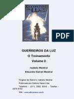 Guerreiros Da Luz Vol. 2
