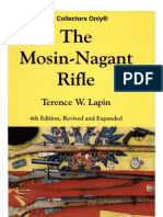 The Mosin-Nagant Rifle -4th Ed Terence W. Lapin - 2007