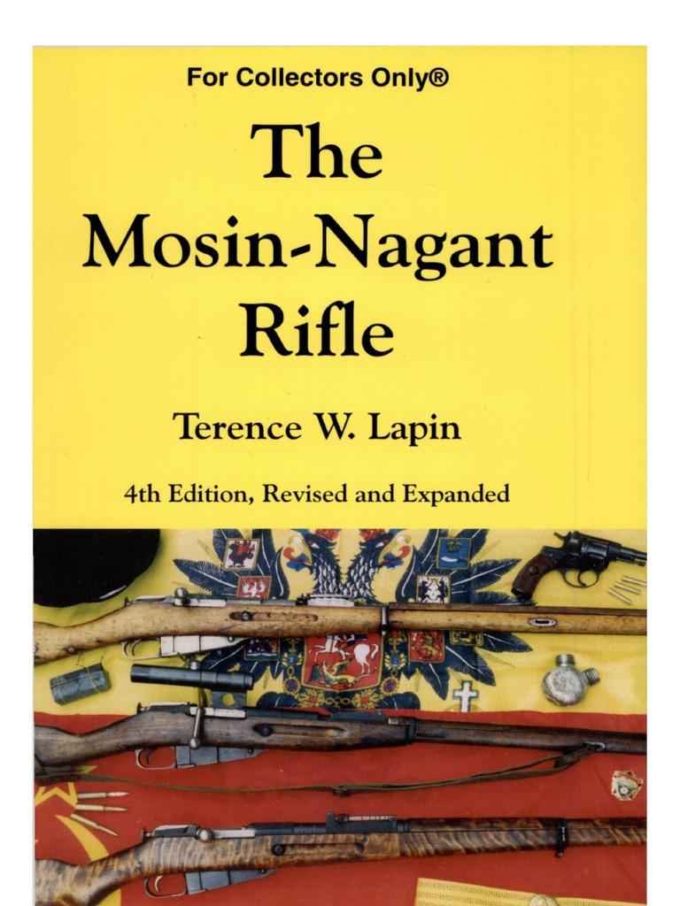 The Mosin Nagant Rifle 4th Ed Terence W Lapin 2007 Parts Diagram 91 30 Projectiles