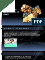 HISTORIA DE LA BIOTECNOLOGÍA EN MÉXICO