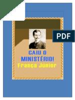 Caiu o Ministério