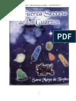Toyber, Sara Maya - La Fuerza Secreta de Los Cuarzos