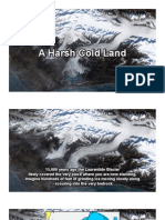 A Harsh Cold Land