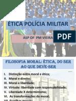ÉTICA POLÍCIA MILITAR