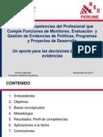 1. Perfil del profesional que realiza M&E, gestión de la evidencia de programas y proyectos de desarrollo - USAID-EVALUATIONS