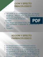 Accion y Efecto Farmacologico