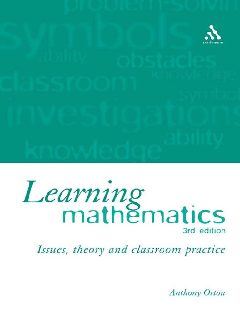 Anthony Orton-Learning Mathematics_ Issues, Theory and Classroom ...