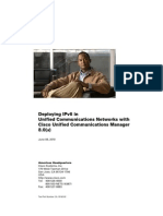 Deploying IPv6 in Unified Communications Networks with Cisco Unified Communications Manager 8.0(x)