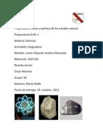 Propiedades físicas y química de los estados natural