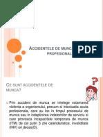 Accidentele de Munca Si Bolile Profesionale