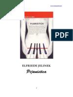 Elfriede Jelinek - Pijanistica