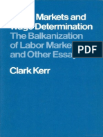 KERR (1977) - Labor Markets and Wage Determination