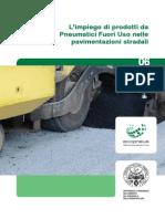 L'impiego di prodotti da Pneumatici Fuori Uso nelle pavimentazioni stradali