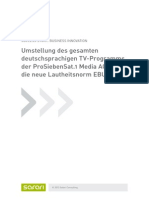 Umstellung des gesamten deutschsprachigen TV-Programms der ProSiebenSat.1 Media AG auf die neue Lautheitsnorm EBU R128