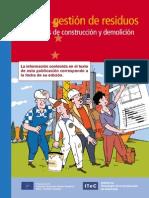 Proyecto Life. Plan de gestión de residuos en las obras de construcción y demolición_ITeC_2000