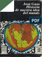 Historia de nuestra idea del mundo. José Gaos.