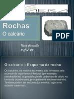 As Rochas - Calcário