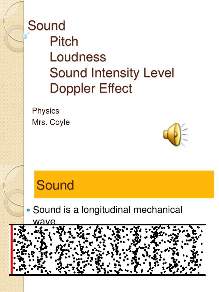 1 Sound, Pitch, Loudness, Doppler Effect   Sound   Doppler
