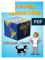 Square Peg, Round Hole by Michael Heath