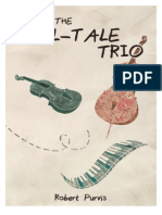 The Tell-Tale Trio by Robert Purvis
