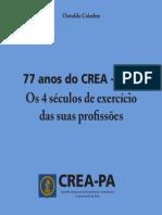 77 anos do CREA - PA ─ Oswaldo Coimbra