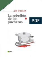 La Rebelión de los Pucheros - Ricardo Suárez