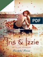 Tris and Izzie. by Mette Ivie Harrison.