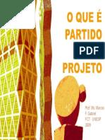 O que é partido de projeto-Marcos Gabriel-teste