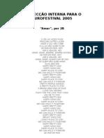 II SELECÇÃO INTERNA PARA O EUROFESTIVAL 2005