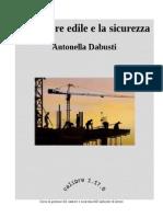 Il Cantiere Edile e La Sicurezza - Antonella Dabusti