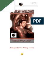 Todos Para Uno (Eros Caitlyn Willows)