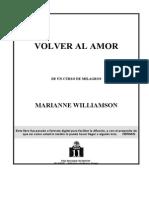Un Curso de Milagros Volver Al Amor - Williamson, Marianne