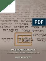 Mieszkanie Chwały - Teologia sanktuarium Izraela na pustyni (Wj 25-31 i 35-40)
