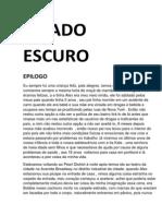 O LADO ESCURO PT I