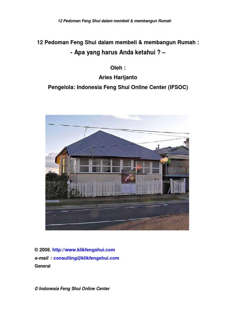 12 pedoman feng shui dalam membeli membangun rumah. Black Bedroom Furniture Sets. Home Design Ideas