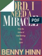 Benny Hinn - Lord, I Need a Miracle