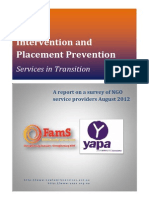 Early intervention and placement prevention