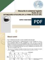 Stocurile in Sistemul Logistic + Studiu de Caz