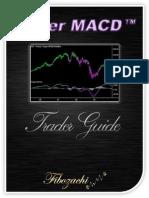 Super MACD Trader Guide