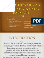 Production of Car Seat Cushion Using Palm Oil