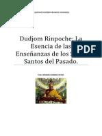 Dudjom Rinpoche La Esencia de las Enseñanzas de los Seres Santos del Pasado