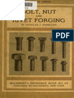 Bolt, Nut and Rivet Forging by Douglas T. Hamilton
