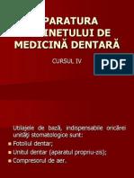 Cursul 4 Aparatura Cabinetului de Medicina Dentara