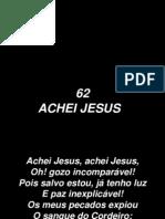 62 - Achei Jesus